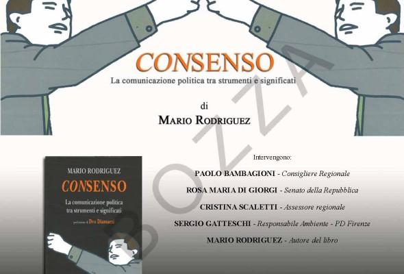 """""""Consenso"""". Presentazione del libro di Mario Rodriguez"""