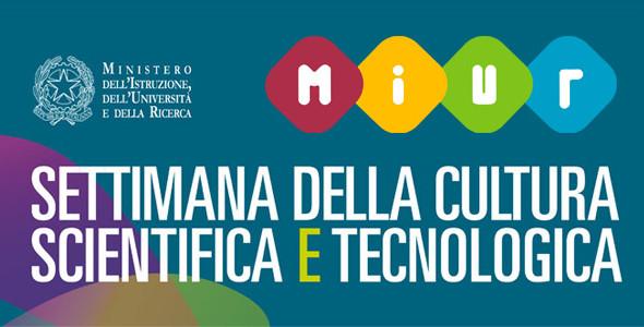 XXV Settimana della Cultura Scientifica e Tecnologica