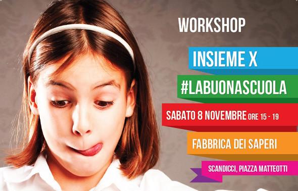 """""""Insieme X #LaBuonaScuola"""""""
