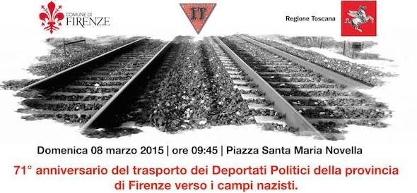 8 marzo 2015: 71^ anniversario del trasporto dei deportati politici fiorentini a Mauthausen