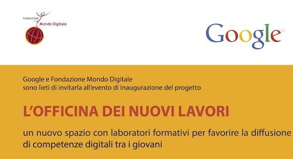 """Google: al via il progetto """"L'Officina dei Nuovi Lavori"""""""