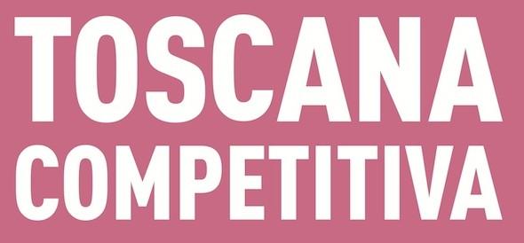 Toscana competitiva: nuove opportunità di investimento
