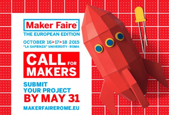 "Al via la call per ""Maker Faire – The European Edition"", manifestazione dedicata all'innovazione"
