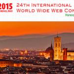 Firenze, 24esima Conferenza internazionale del World Wide Web (WWW2015)