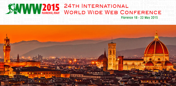 Firenze, 24esima Conferenza internazionale del World Wide Web (WWW2015)