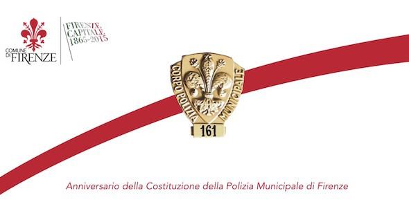 161° anniversario della costituzione del Corpo di Polizia Municipale di Firenze