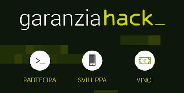 """Al via """"GaranziaHack: partecipa, sviluppa, vinci!"""", la prima maratona hacker"""