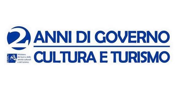 MIBACT: Cultura e Turismo al centro dell'azione del Governo
