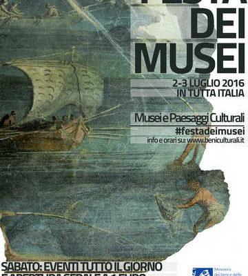 """""""Festa dei Musei"""": sabato e domenica 2-3 luglio 2016"""