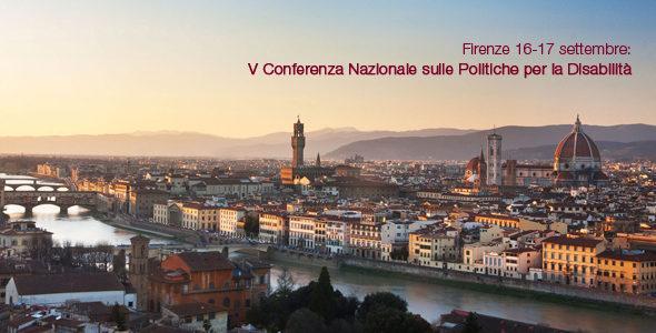 Firenze 16-17 settembre: V Conferenza Nazionale sulle Politiche per la #Disabilità