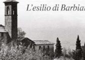 Presentazione del libro: Don Lorenzo Milani – L'esilio di Barbiana