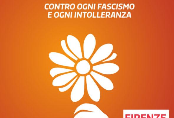 """""""E questo è il fiore"""". Sabato 9 a Firenze, contro ogni fascismo e intolleranza"""