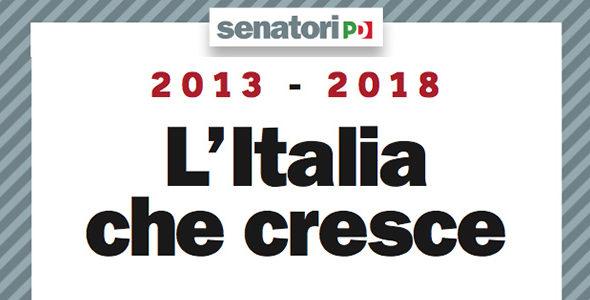 """""""L'Italia che cresce"""". Il documento che illustra le leggi e il lavoro svolto da questa legislatura"""
