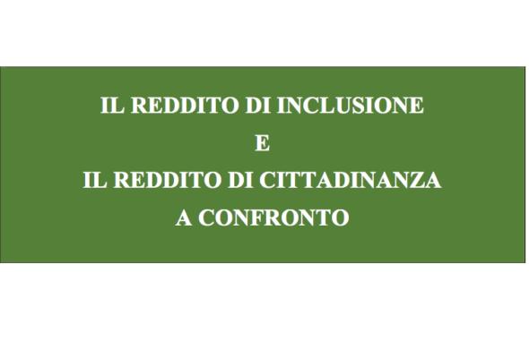 Il Reddito di Inclusione e il Reddito di Cittadinanza a confronto